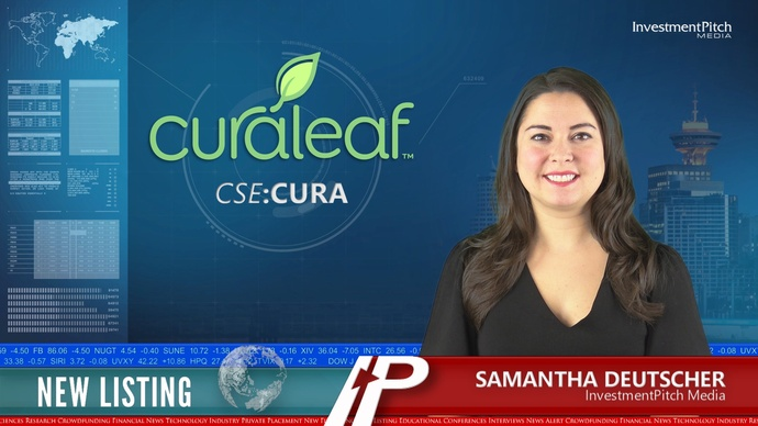 CuraLeaf Holdings (CSE:CURA) New Listing   InvestmentPitch