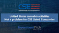 United States cannabis activities Not a problem for CSE listed companies