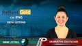 Reliant Gold (CSE:RNG) New Listing