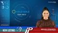 New Listing: Kalo Gold Holdings (TSXV:KALO)