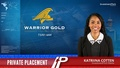 Private Placement: Warrior Gold (TSXV:WAR)