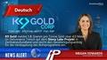 K9 Gold meldet 5,5 Gramm pro Tonne Gold über 4,0 Meter im Deliverance Trench auf dem Stony Lake Projekt in Zentralneufundland und reicht den Genehmigungsantrag für die Verdopplung des Bohrprogramms ein