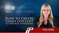 How to Create Video Content to Engage investors