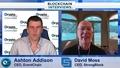 David Moss, the CEO of StrongBlock | Blockchain Interviews