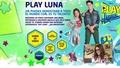 Vlog 17 Lu, de Luna: Todo lo que necesitas saber para participar en 'Play Luna'