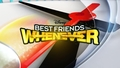 BEST FRIEND WHANEVER: nuova serie