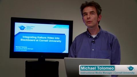 Thumbnail for entry Integrating Kaltura Video into Blackboard at Cornell University