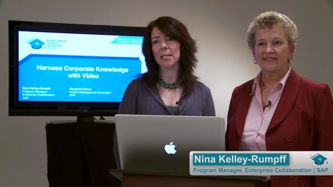 Thumbnail for entry Harness Corporate Knowledge With Video
