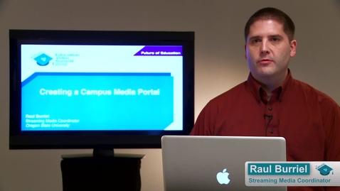 Thumbnail for entry Creating a Campus Media Portal