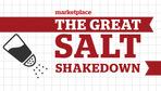 The Great Salt Shakedown