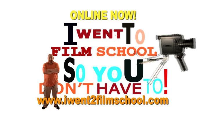I Went To Film School Promo!