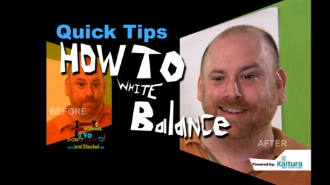 Thumbnail for entry How To White Balance