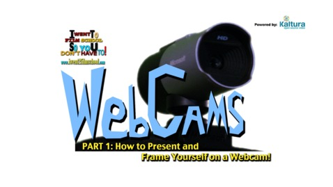 How To Present and Frame Yourself for A Webcam - Webcam Tips - Part 1