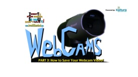 Thumbnail for entry How To Save Your Webcam Video - Webcam Tips Part 3 - File Formats and Audio Settings