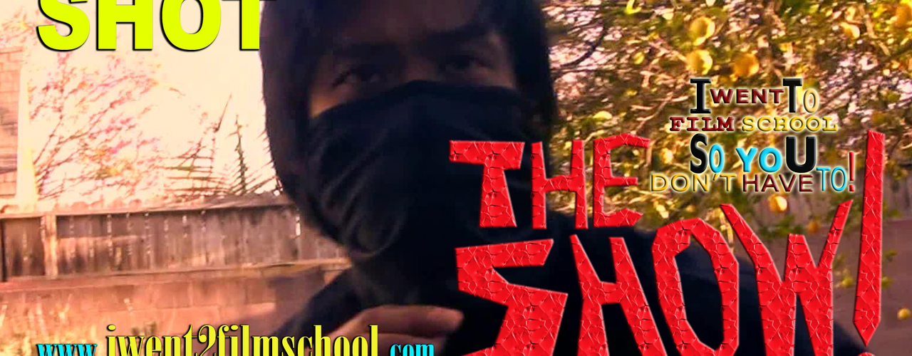 "The Show! Ep1 ""The Shot"""