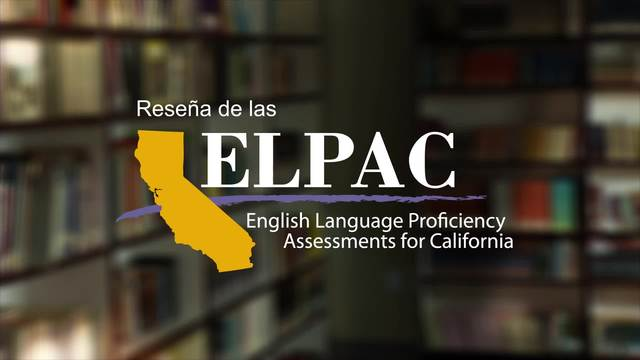 Video thumbnail for ELPAC_overview_Spanish