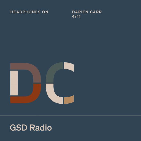 Listen to Headphones On: Darien Carr