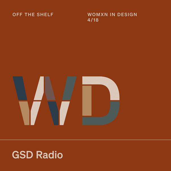 Listen to Off the Shelf: Womxn in Design