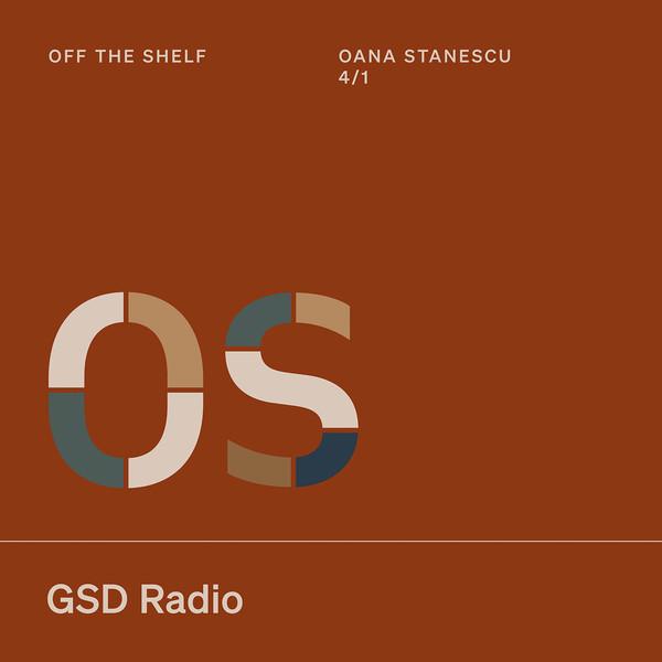 Listen to Off the Shelf: Oana Stanescu