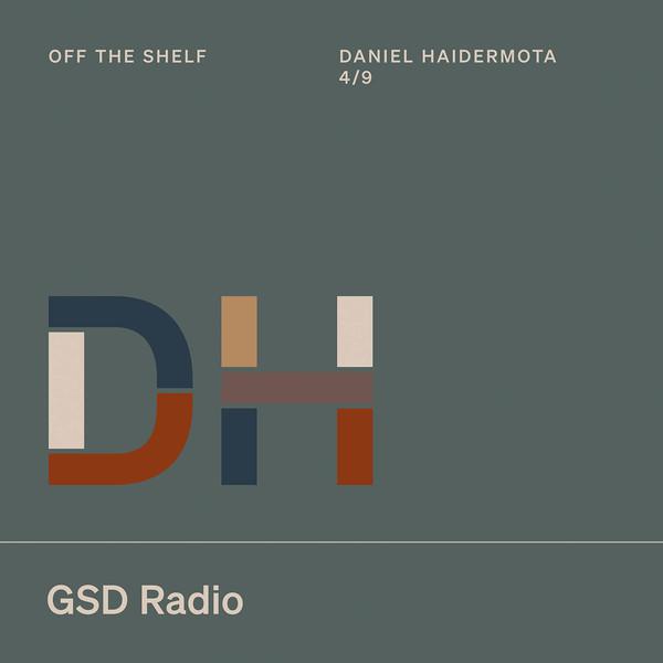 Listen to Off the Shelf: Daniel Haidermota