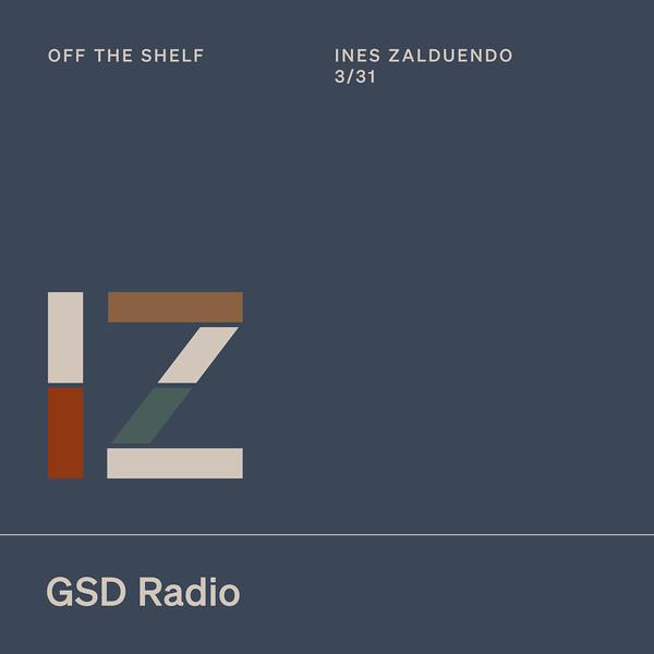 Listen to Off the Shelf: Ines Zalduendo