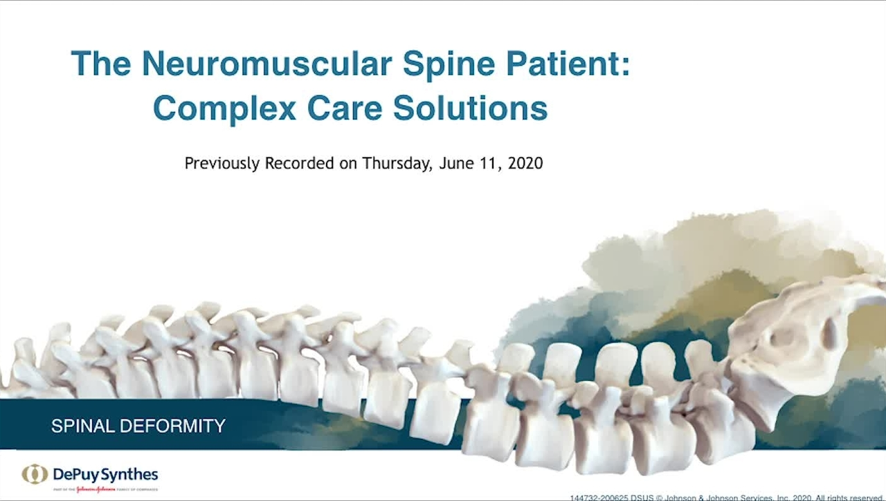 The Neuromuscular Spine Patient: Complex Care Solutions