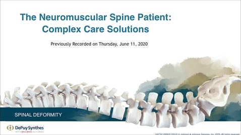 Thumbnail for entry The Neuromuscular Spine Patient: Complex Care Solutions