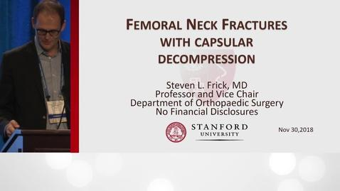 Thumbnail for entry Femoral Neck Fractures with Capsular Decompression