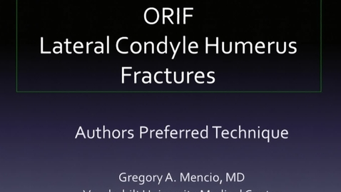 ORIF Lateral Condyle Humerus Fracture