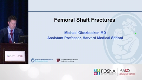 Thumbnail for entry Femoral Shaft Fractures