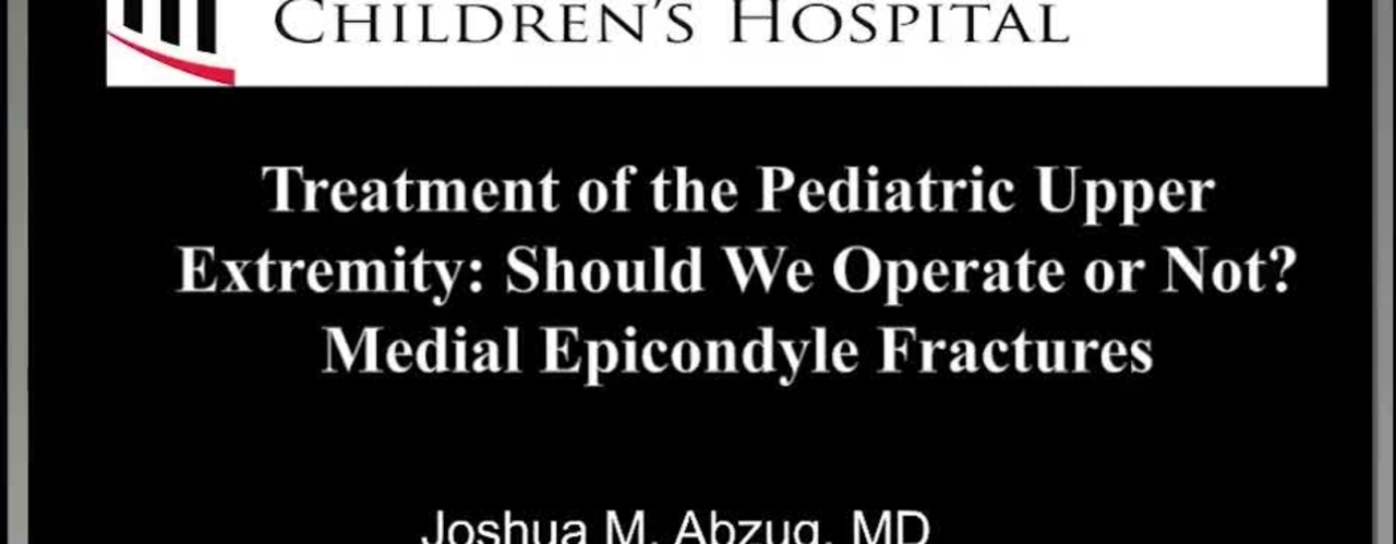 Medial Epicondyle Fractures: Should We Operate or Not?