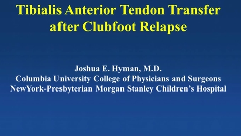 Tibialis Anterior Tendon Transfer After Clubfoot Relapse