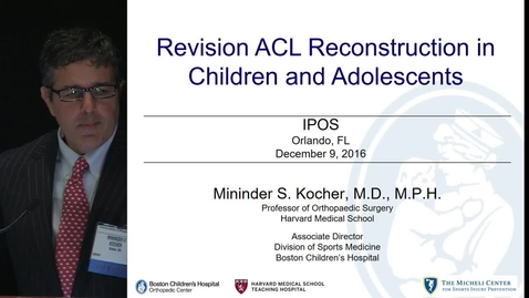 Thumbnail for entry Revision ACL Reconstruction in Children and Adolescents