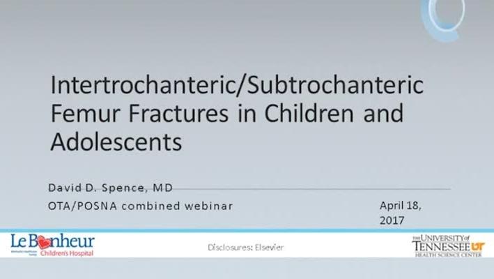 Intertrochanteric & Subtrochanteric Femur Fractures in Children and Adolescents