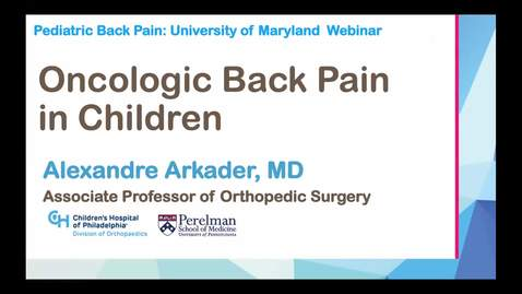 Thumbnail for entry Oncologic Back Pain in Children