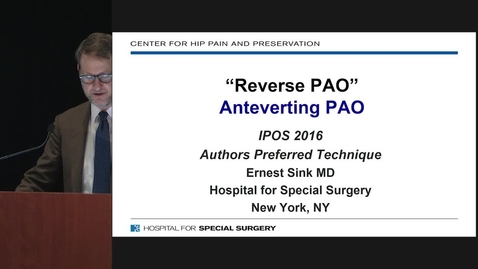 Thumbnail for entry Reverse PAO (Anteverting Periacetabular Osteotomy)