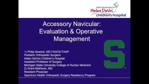 Thumbnail for entry Accessory Navicular: Evaluation and Operative Management
