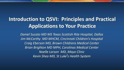 Thumbnail for entry Introduction to QSVI:  Principles and Practical Applications to Your Practice