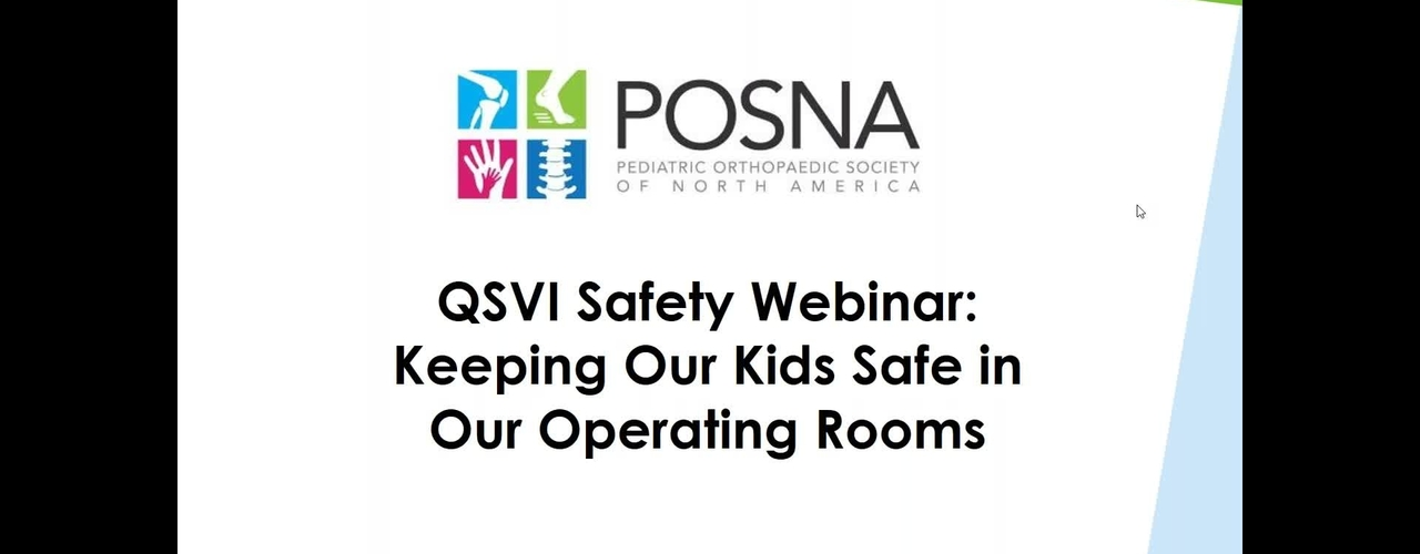 QSVI Safety Webinar: Keeping Our Kids Safe in Our Operating Rooms