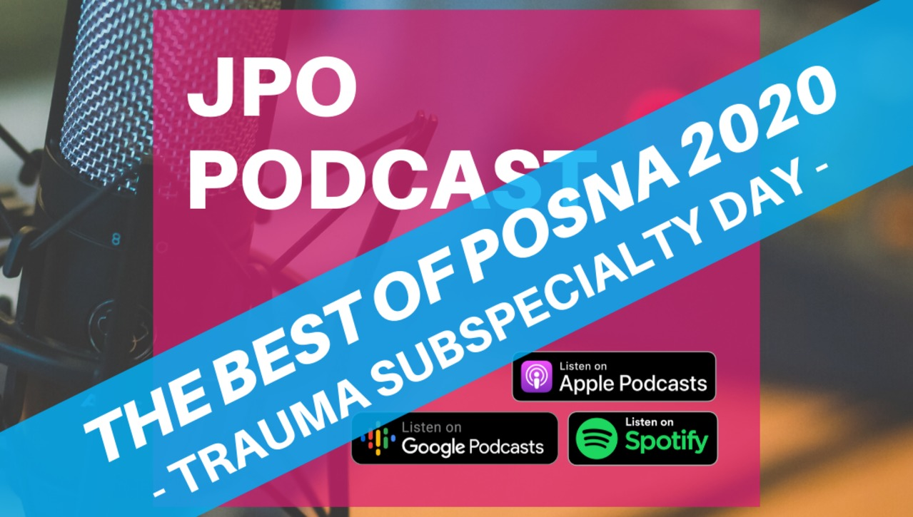 The Best of POSNA 2020: Trauma Subspecialty Day