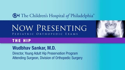 Thumbnail for entry Hip Pediatric Orthopedic Exam