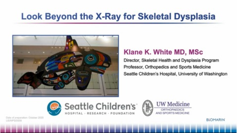 Thumbnail for entry Look Beyond the X-Ray for Skeletal Dysplasia