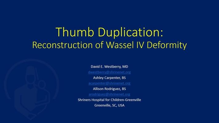 Thumb Duplication: Reconstruction of a Wassel IV Deformity