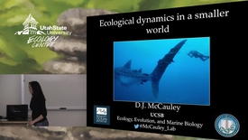 Thumbnail for entry Dr. D.J. McCauley - Ecological Dynamics in a Smaller World