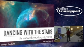 Thumbnail for entry Dr. Sydney Chamberlin - Dancing With The Stars: The Unheard Symphony of Gravity