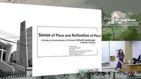 Thumbnail for entry Dr. Cheng Fang - Sense of Place and Activation of Place: A Study on the Evolution of Christian Cultural Landscape in Modern Nanjing
