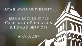 Thumbnail for entry 2014 Emma Eccles Jones College of Education and Human Services Ceremony