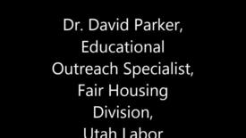 Thumbnail for entry Dr. David Parker - USU Fair Housing Practices