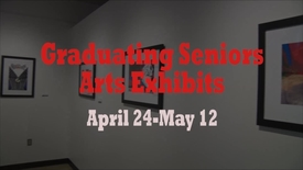 Thumbnail for entry Graduating Seniors Art Exhibit - Spring 2017