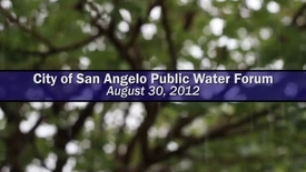 Thumbnail for entry City of San Angelo Water Forum